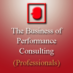 The Business of Performance Consulting